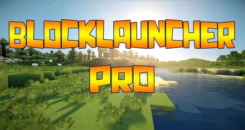 Скачать BlockLauncher PRO v1.12.6 для Minecraft PE 0.15.0