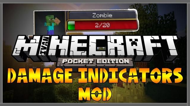 Мод на индикаторы урона для Minecraft PE 0.14.1